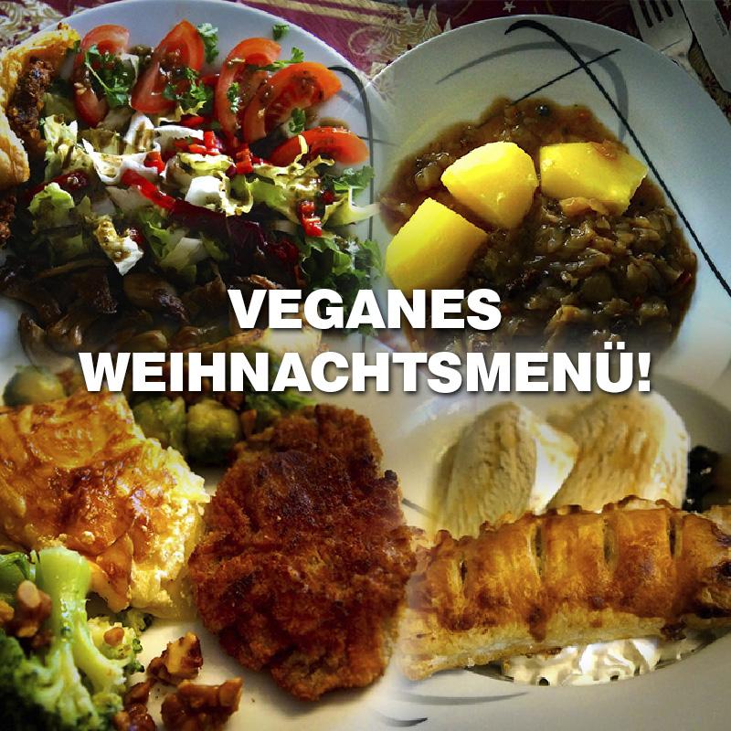 Veganes Weihnachtsmenü.Veganes Weihnachtsmenü Für 2016 Fest Der Liebe Tierleidfrei